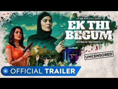 Ek Thi Begum | Official Trailer | Rated 18+ | Revenge Drama | Anuja Sathe | MX Original Series