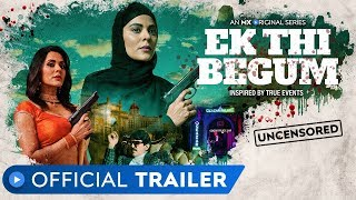 Ek Thi Begum | Official Trailer | Rated 18+ | Revenge Drama | Anuja Sathe | MX Original Series