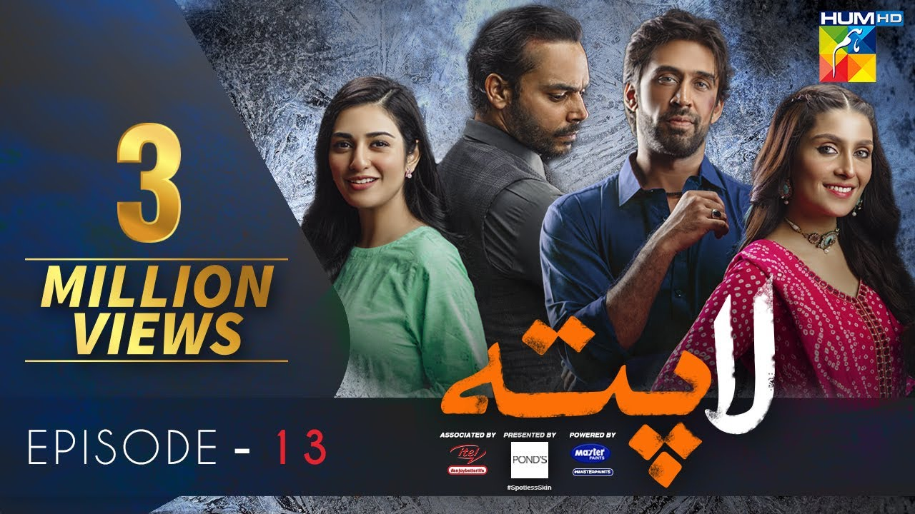 Download Laapata Episode 13 |Eng Sub| HUM TV Drama | 15 Sep, Presented by PONDS, Master Paints & ITEL Mobile