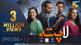 Laapata Episode 13 Eng Sub HUM TV Drama  15 Sep, Presented by PONDS, Master Paints  ITEL Mobile