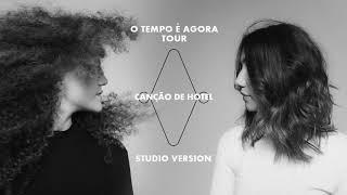 Baixar ANAVITÓRIA - Canção De Hotel (O Tempo É Agora Tour) (Studio Version)