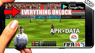 FIFA14 MOD EVERYTHING UNLOCKED APK+DATA 1GB 2 PARTS