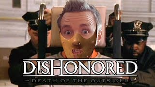 Dishonored: SILENCE OF THE QUICKYBABY