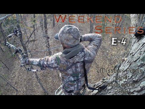 FBO- WEEKEND SERIES E:4 Missouri Public Land - Bow Camp 2019 **self Filmed**