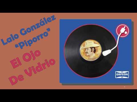 El Ojo De Vidrio - Lalo González