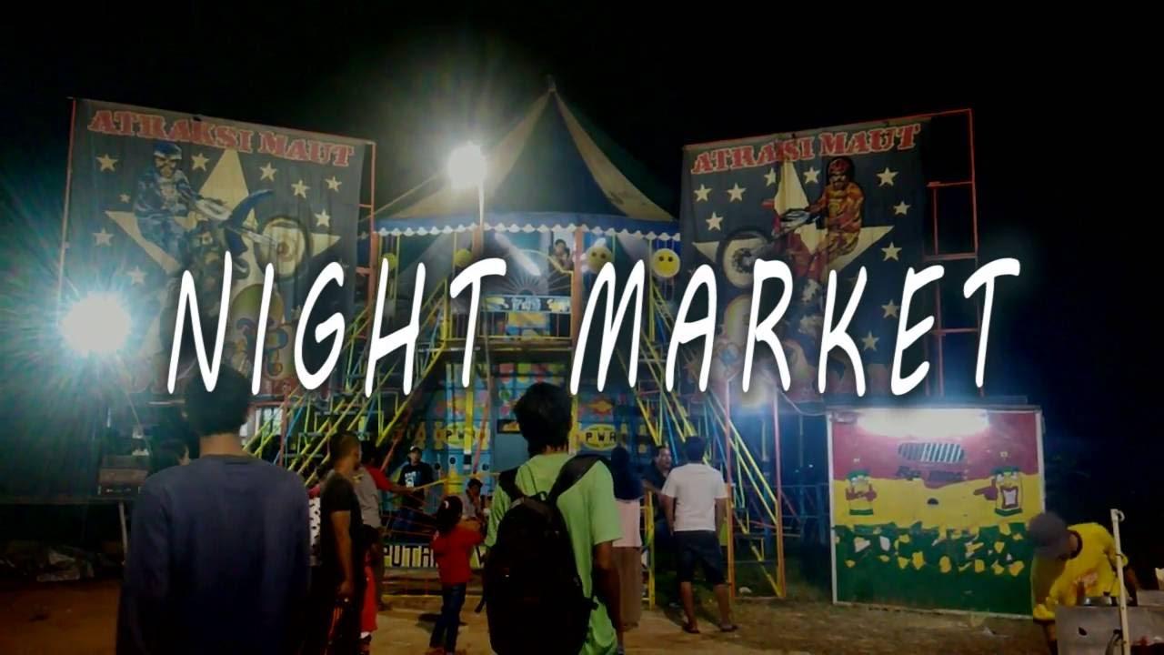 Night Market A K A Pasar Malam Balikpapan Youtube