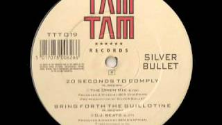 Bring Forth the Guillotine - Silver Bullet