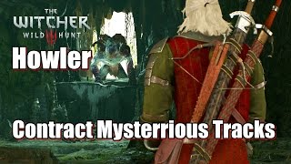 The Witcher 3 Wild Hunt Contract Mysterrious Tracks (Howler)