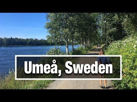 City Walks: Umeå, Sweden - Northern University town on a River