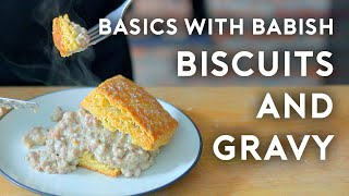 Biscuits & Gravy | Basics with Babish