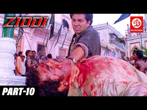 Ziddi - Bollywood Action Movies PART - 10 | Sunny Deol, Raveena Tandon | Romantic Action Drama Movie