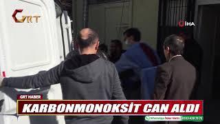 KARBONMONOKSİT CAN ALDI