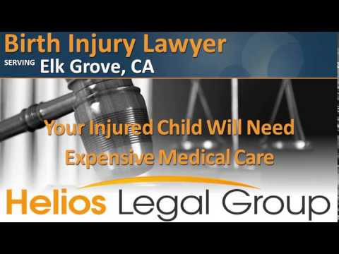 Elk Grove Birth Injury Lawyer & Attorney - California