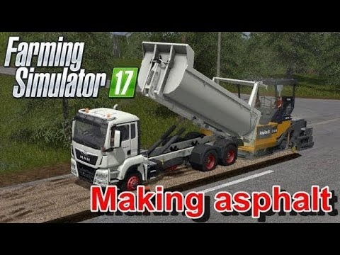 Farming Simulator 17 - Mining And Construction Economy Map - Making Asphalt
