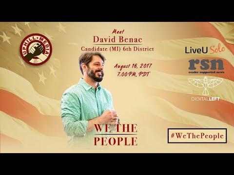 #WeThePeople meet David Benac - Candidate 6th District, Michigan