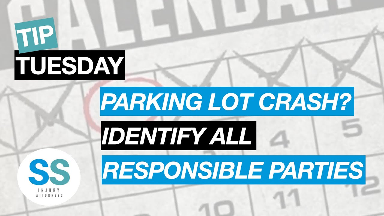 Parking Lot Crash - Identify All Responsible Parties