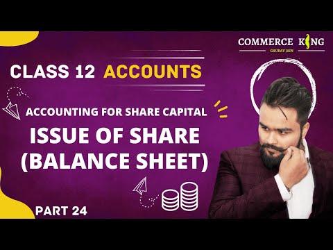 🔴 Company accounts | Balance sheet | issue of shares | Class 12 accounts | video 77