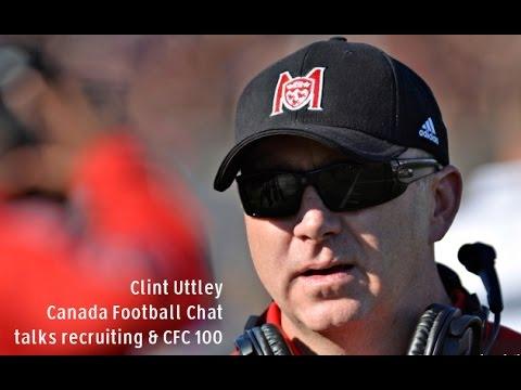KCU Interviews - Clint Uttley (Canada Football Chat) (2016)