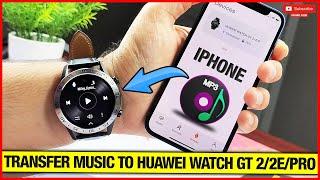انقل الموسيقى على Huawei watch GT 2 عند إقرانها مع Iphone!