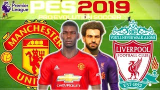 Manchester United vs Liverpool Prediction | English Premier League 24th Feb | PES 2019 Gameplay
