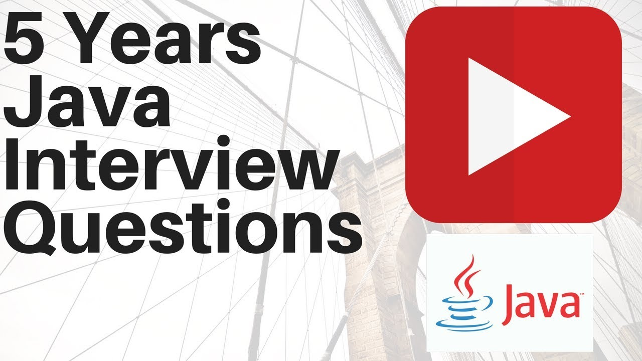 5 years experienced core java interview questions job interview