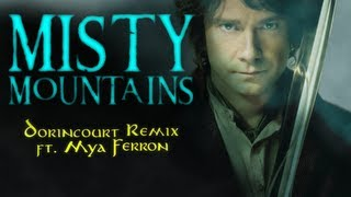THE HOBBIT DUBSTEP Misty Mountains (Dorincourt Remix ft. Mya Ferron) FREE DOWNLOAD