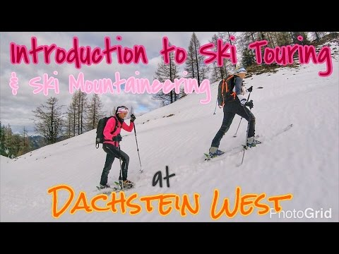 Introduction to Ski Touring / Mountaineering at Dachstein West (Zwieselalm first Skitour)