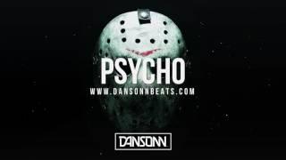 Psycho - Dark Angry Halloween Trap Beat | Prod. By Dansonn