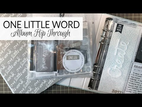 One Little Word | 2017 Album Flip Through & 2018 Prep