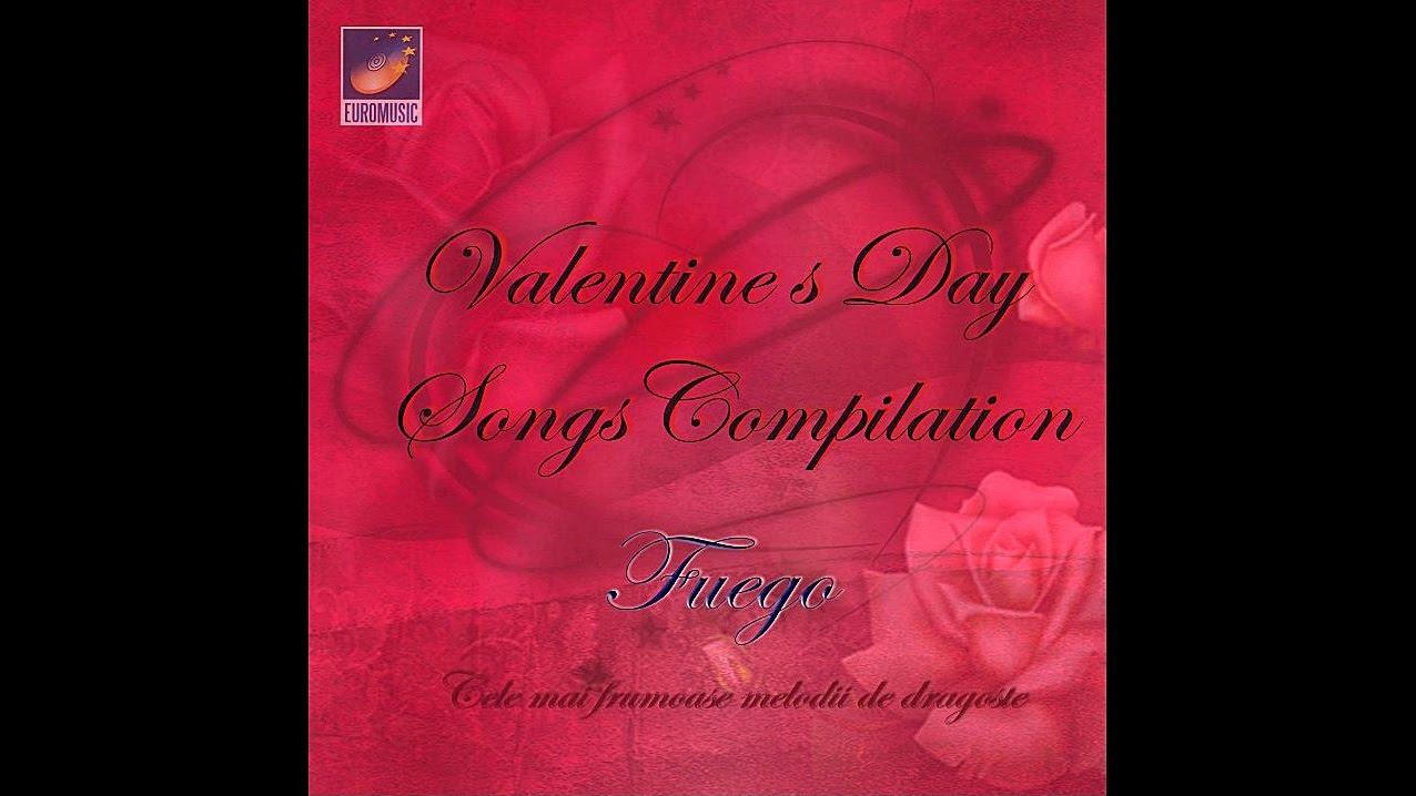 Fuego - Cele mai frumoase melodii de dragoste