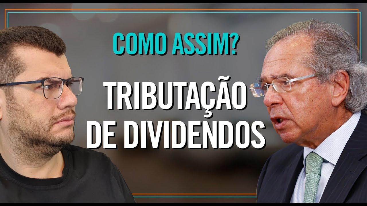 É por isso que o Paulo Guedes quer tributar dividendos 💰