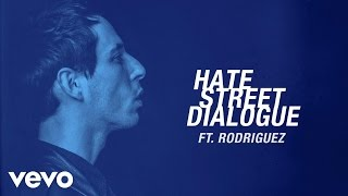 The Avener - Hate Street Dialogue ft. Rodriguez