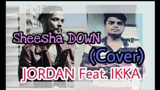 Download Hindi Video Songs - Sheesha down--RAP--JORDAN