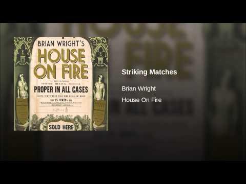 Striking Matches