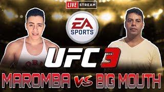 UFC 3 é hoje a grande luta!  Big Mouth Vs Maromba Gamer #balada games