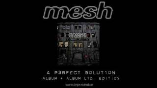 Mesh - Is It So Hard?
