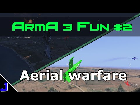 ArmA 3 Fun #2 - Aerial Warfare (ArmA 3 DM08 Dogfighters & ADV18 Buzzard Break)