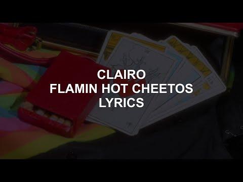 FLAMIN HOT CHEETOS // CLAIRO LYRICS