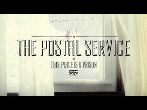 The Postal Service - This Place is a Prison