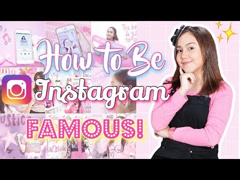 HOW TO BE INSTAGRAM FAMOUS! BEST Tips & Tricks 2017!