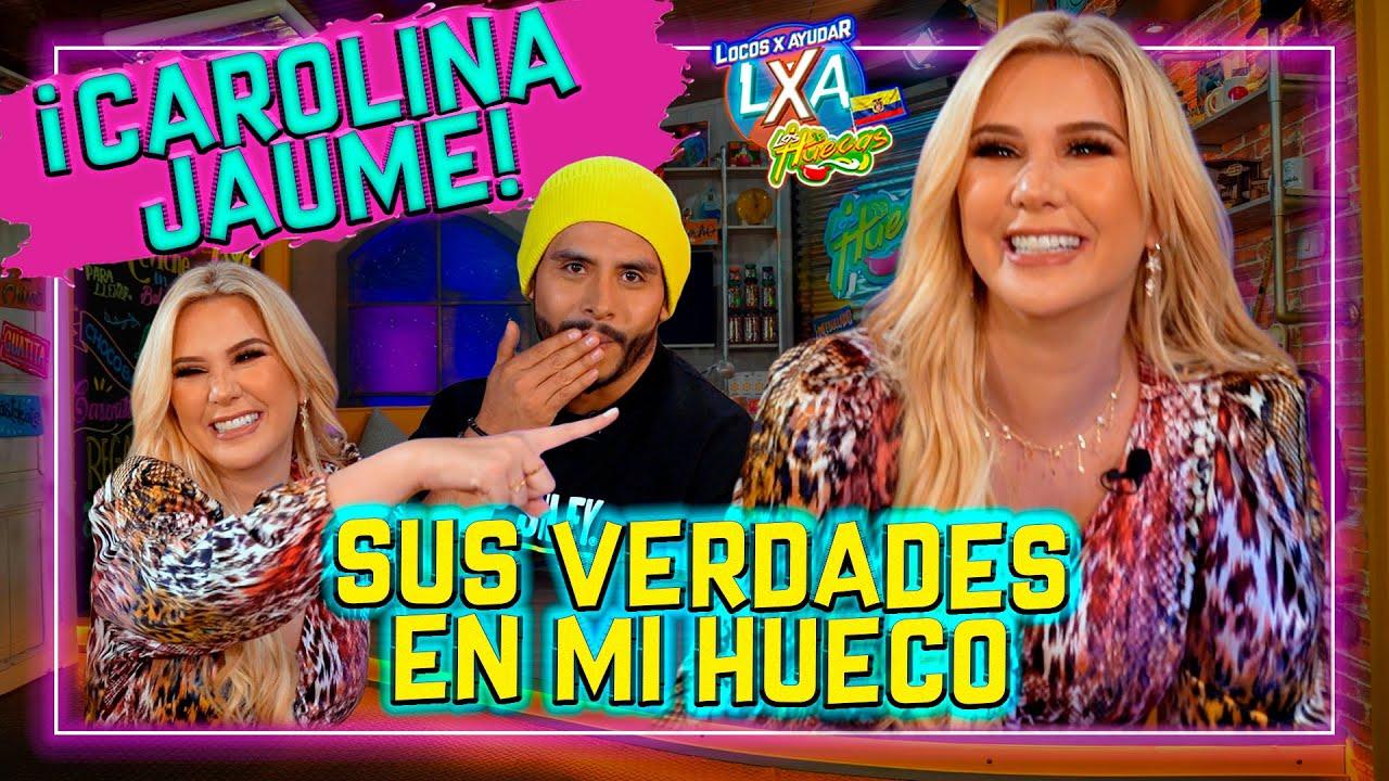 ¡CAROLINA JAUME EN MI HUECO! 💅💄 - Locos x Ayudar - Las Huecas (Cap. 50)