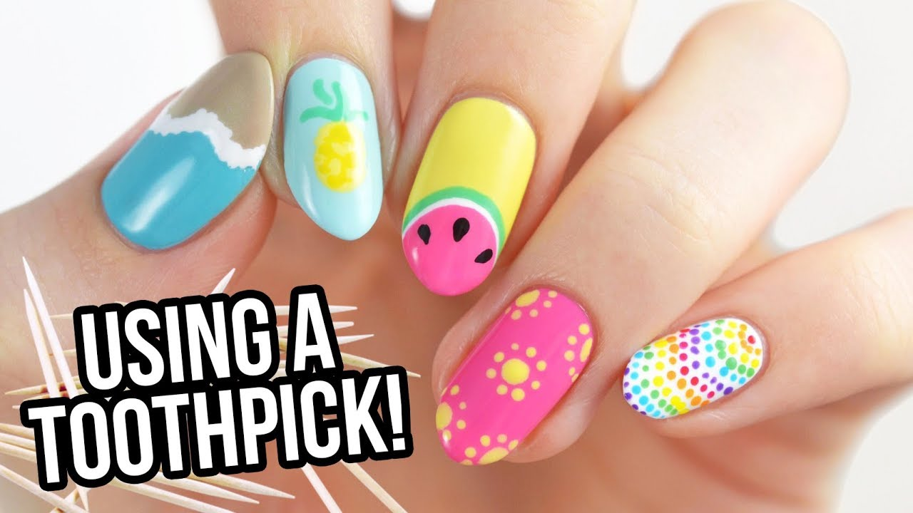 Nail Art For Beginners Using A Toothpick Summer Edition Youtube
