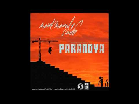 Mert Meral - Paranoya feat Sefir