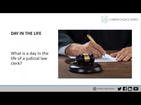 Career Choice Series: Judicial Law Clerks