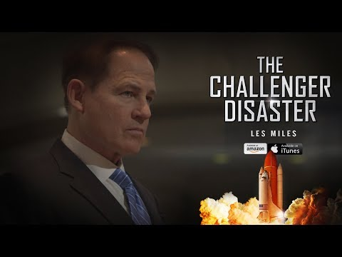 The Challenger Disaster 2019 - Les Miles