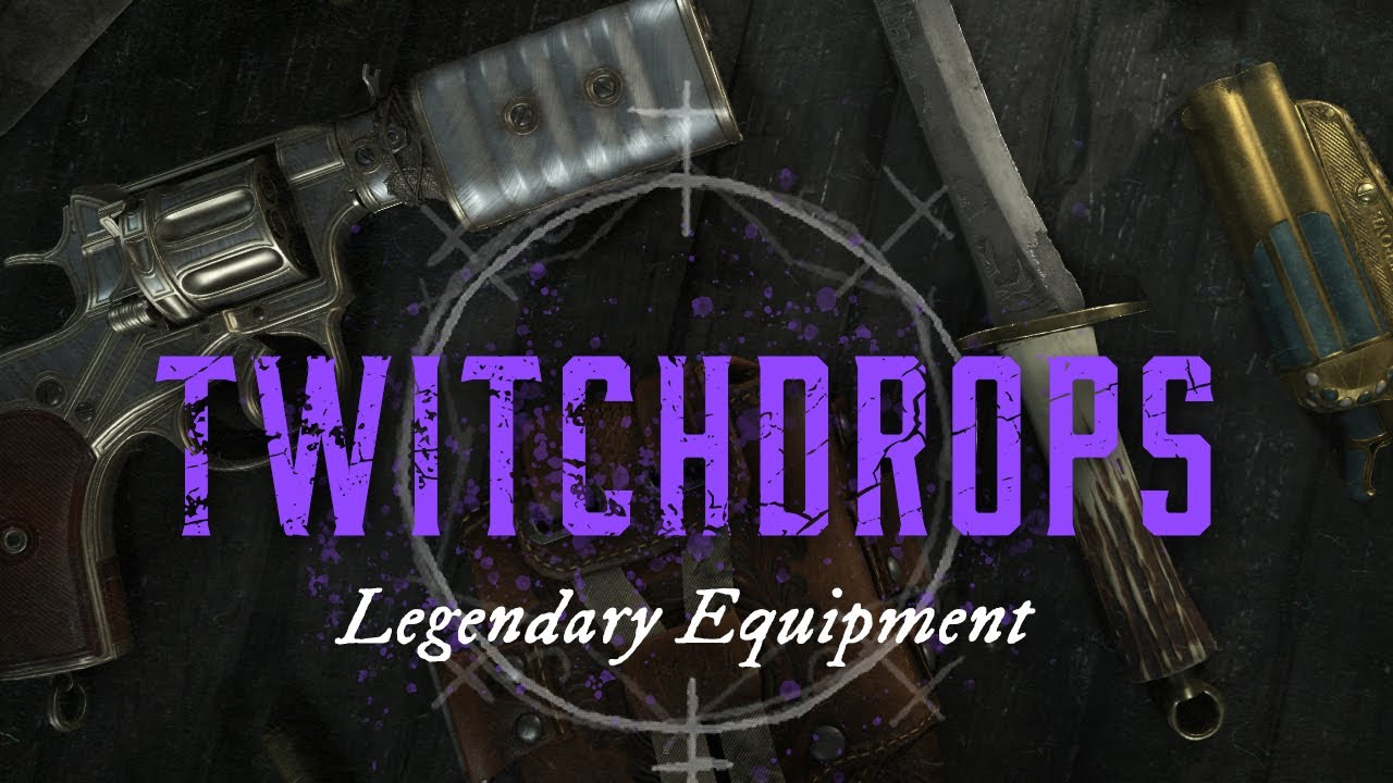 Hunt: Showdown | Twitch Drops | Legendary Equipment