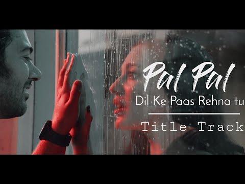 Download Lagu  Pal Pal Dil Ke Paas s | Arijit Singh, Parampara Thakur feat Karan Deol Mp3 Free
