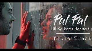 Pal Pal Dil Ke Paas Lyrics | Arijit Singh, Parampara Thakur feat Karan Deol