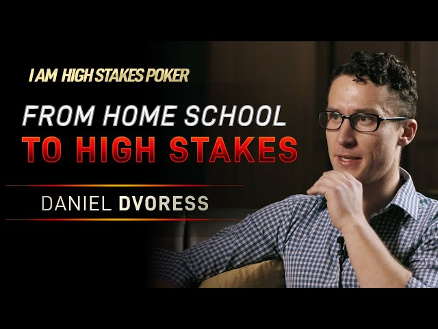 Daniel Dvoress - From Home School To High Stakes