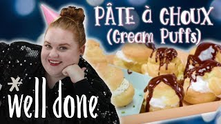 How to Make Pate e Choux Cream Puffs | Smart Cookie | Well Done